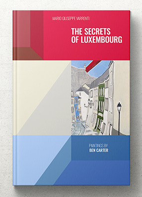 THE SECRETS OF LUXEMBOURG